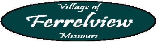 Village of Ferrelview, MO