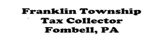 Franklin Township - Tax Collector (Fombell, PA)